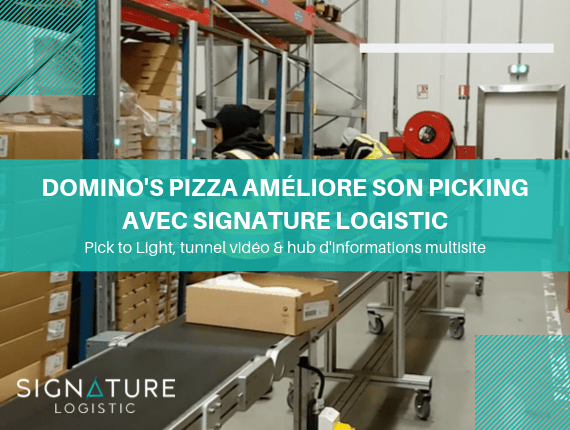 Domino's Pizza améliore son picking avec Signature Logistic
